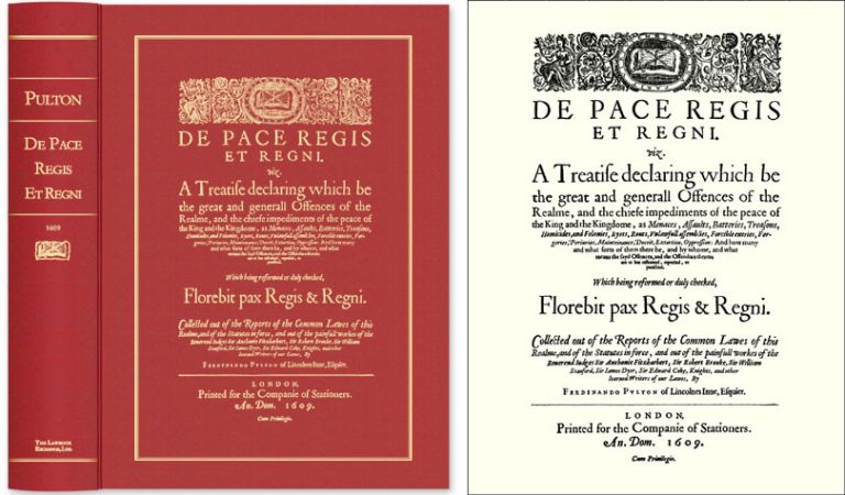 De Pace Regis et Regni Viz. A Treatise Declaring Which be the Great. Ferdinand Pulton.