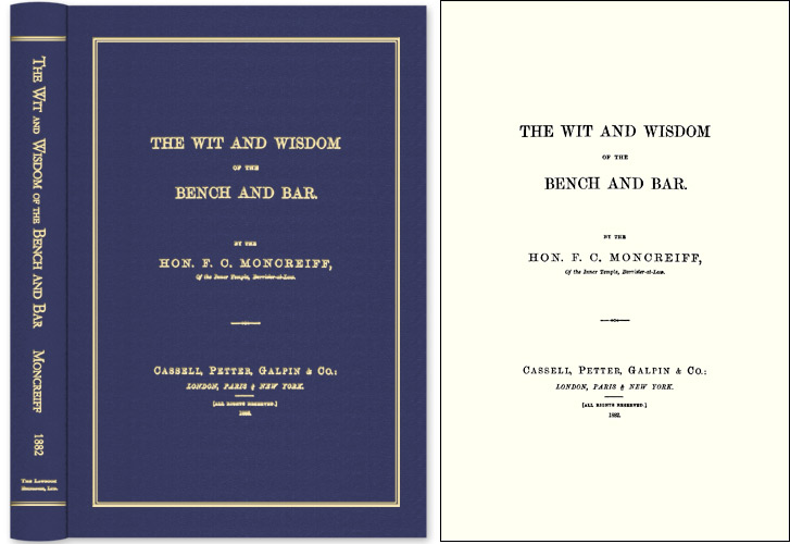 The Wit and Wisdom of the Bench and Bar. F. C. Moncreiff.
