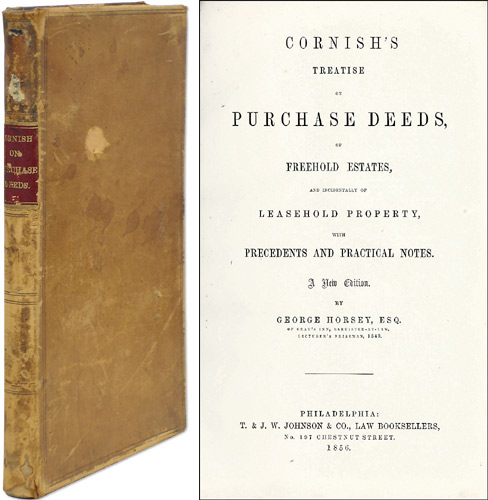Cornish's Treatise on Purchase Deeds, of Freehold Estates, William Floyer Cornish.