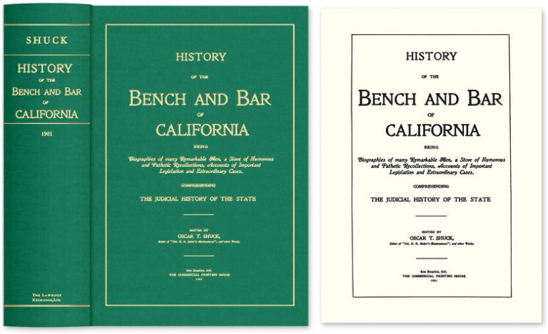 History of the Bench and Bar of California: Being Biographies of. Oscar T. Shuck.