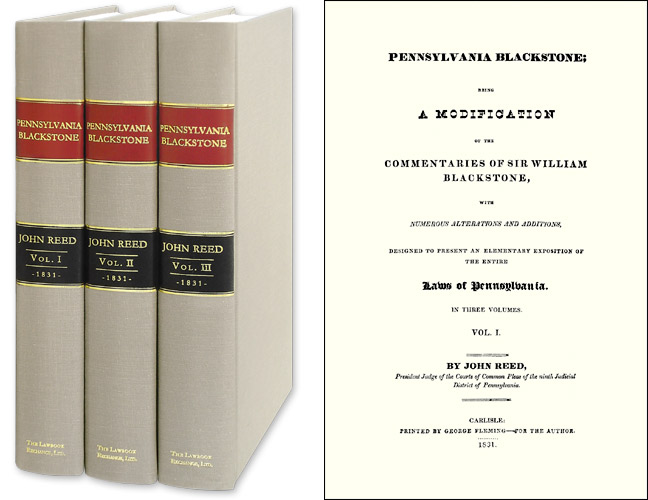 Pennsylvania Blackstone; Being a Modification of the Commentaries. John. Prof Bill Butler Reed, Mark Podvia, intro.