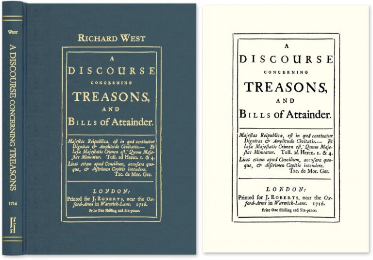 A Discourse Concerning Treasons, and Bills of Attainder. Richard West.