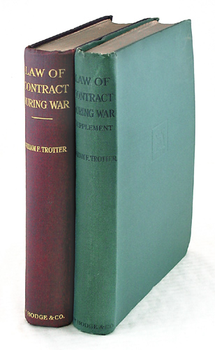 The Law of Contract During War: With Leading Cases, Statutes. William Finlayson Trotter.
