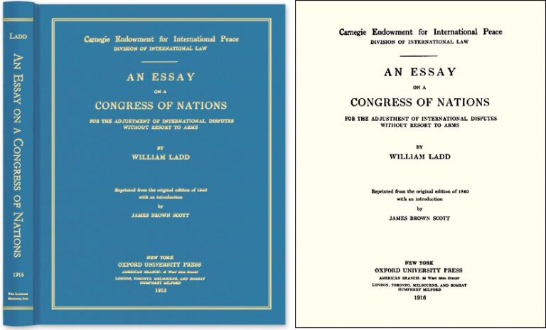 An Essay on a Congress of Nations for the Adjustment International. William. Mark Weston Janis Ladd, new Intro.