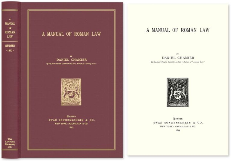 A Manual of Roman Law. Daniel Chamier.