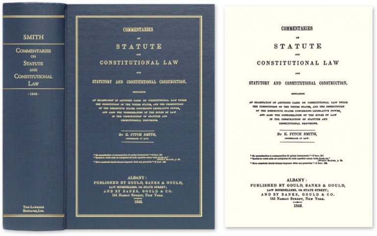 Commentaries on Statute and Constitutional Law and Statutory and. E. Fitch Smith.
