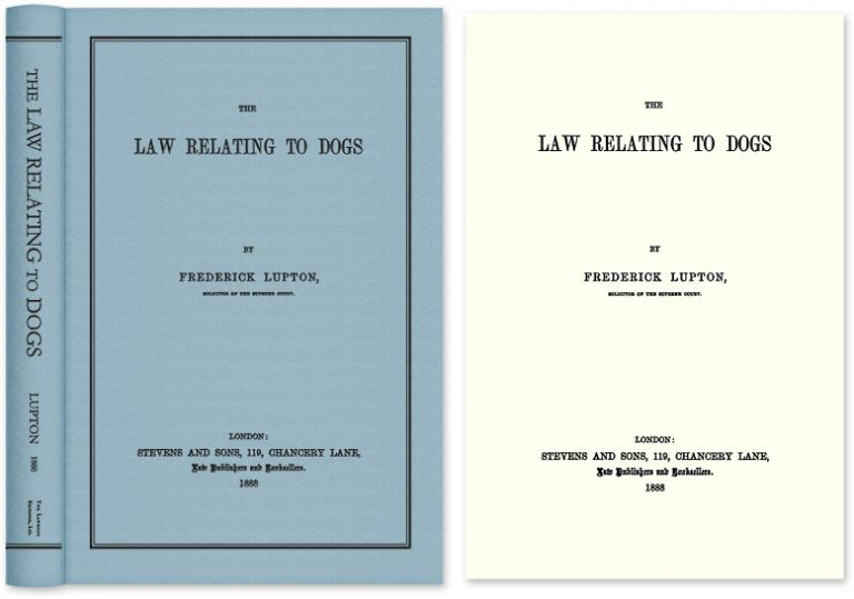 The Law Relating to Dogs. Frederick Lupton.