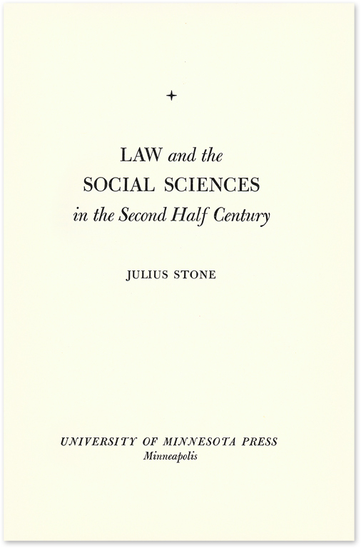 Law and the Social Sciences in the Second Half Century. Julius Stone.