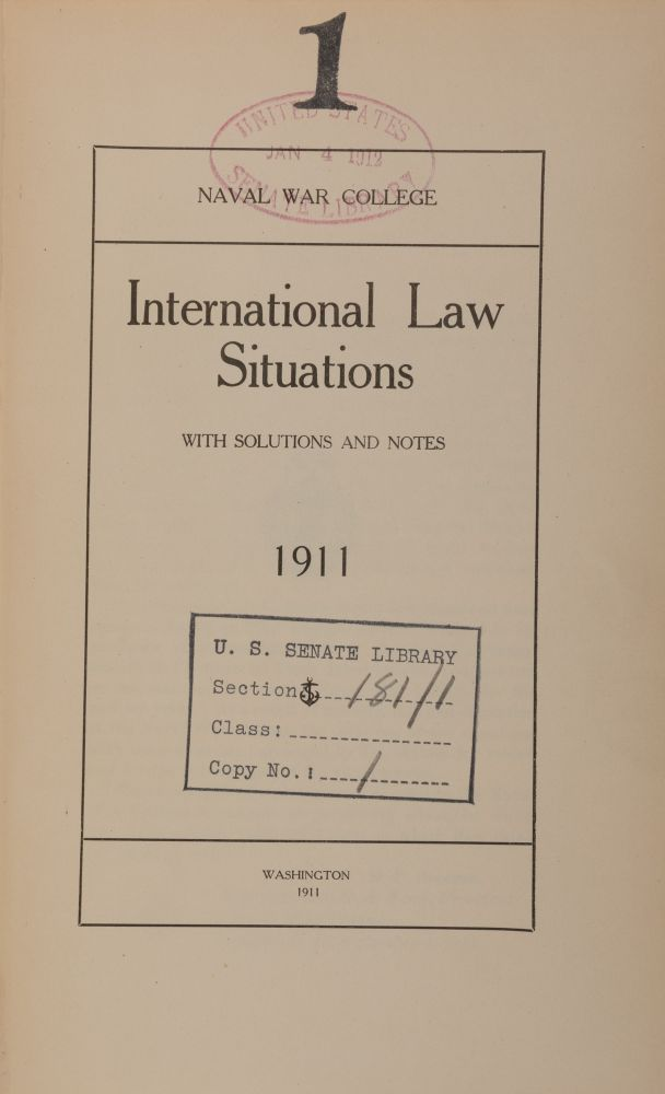 International Law Situations with Solutions and Notes. 1911. Naval War College.