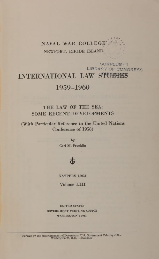 The Law of the Sea: Some Recent Developments (With Particular. Carl M. Franklin.