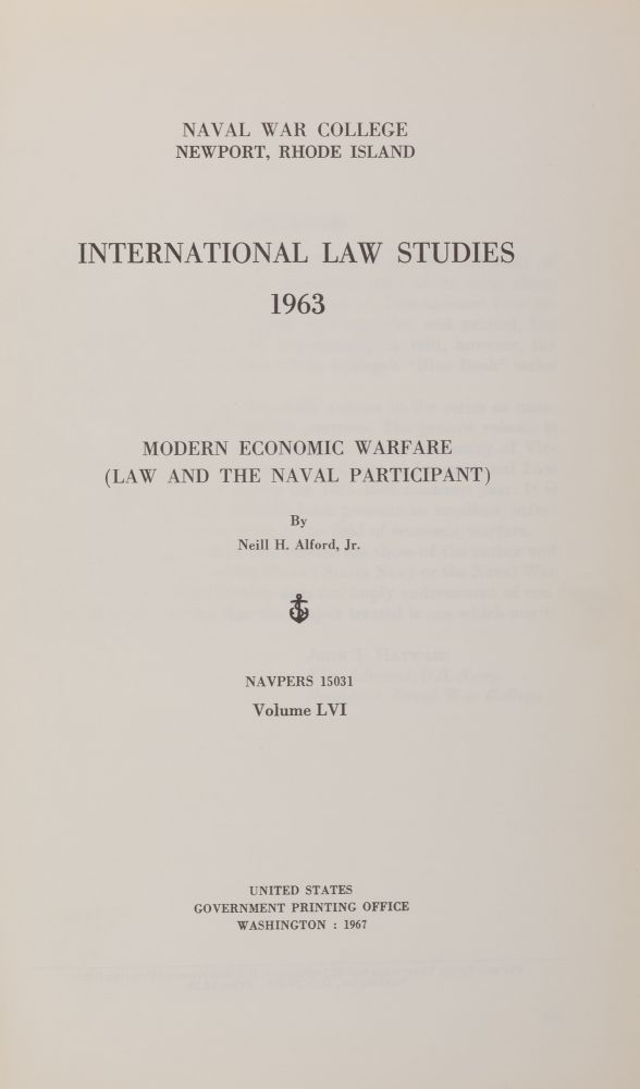 Modern Economic Warfare (Law and the Naval Participant). Neill H. Alford Jr.