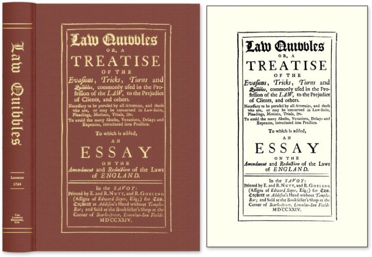 Law Quibbles. Or, a Treatise of the Evasions, Tricks, Turns and. Great Britain Legal Criticism.