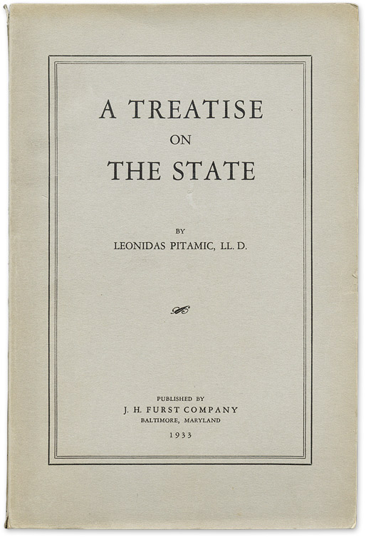 A Treatise on the State. From the Library of Edward Dumbauld. Leonidas Pitamic.