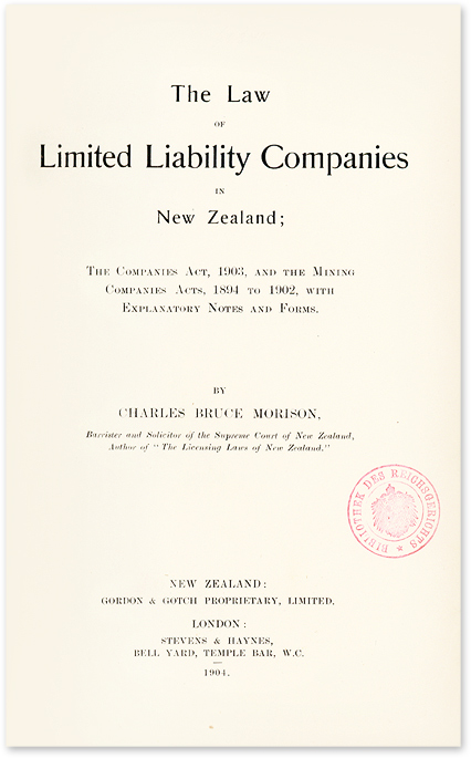 The Law of Limited Liability Companies in New Zealand; The Companies. New Zealand, Charles Bruce Morison.