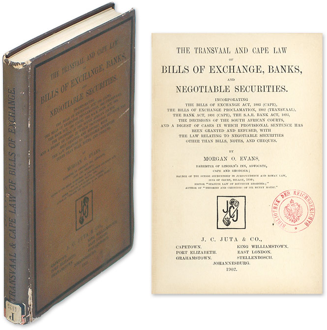 The Transvaal and Cape Law of Bills of Exchange, Banks, and. Morgan O. Evans.