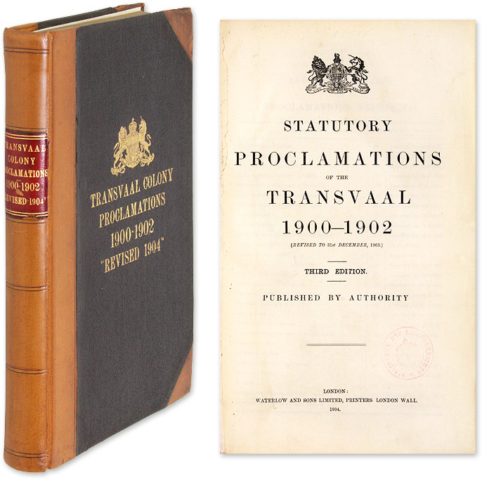 Statutory Proclamations of the Transvaal 1900-1902 (revised...to 1902). South Africa, Transvaal.