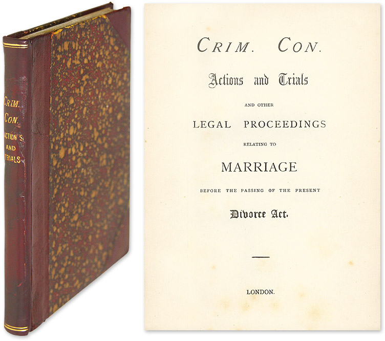 Crim. Con. Actions and Trials and Other Proceedings Relating Marriage. Trials, Marriage Law. Criminal Conversations.