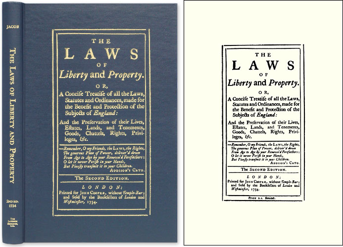 The Laws of Liberty and Property. Or, A Concise Treatise of All the. Giles Jacob.