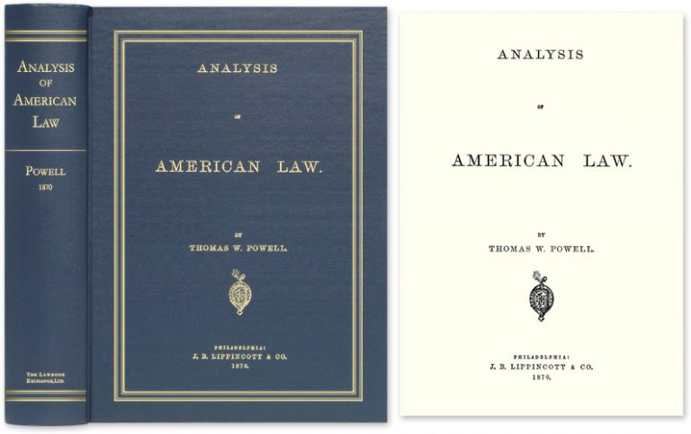 Analysis of American Law. Thomas W. Powell.