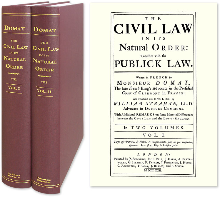 The Civil Law in its Natural Order: Together with the Publick Law. Jean Domat.