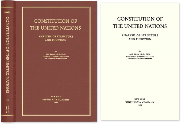 Constitution of the United Nations: Analysis of Structure and Function. Alf Ross.
