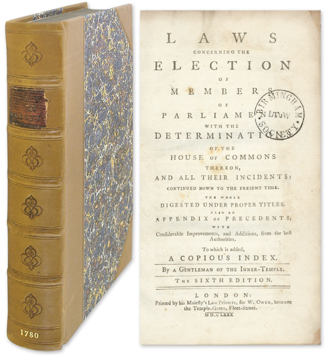 Laws Concerning the Election of Members of Parliament. A Gentleman of the Inner Temple.
