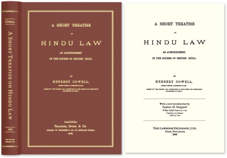 A Short Treatise on Hindu Law. Herbert Cowell, Steve Sheppard, new intro.