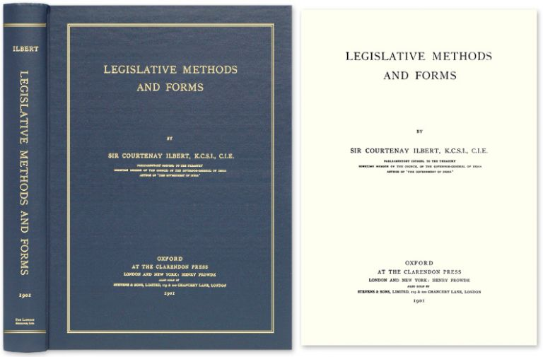 Legislative Methods and Forms. Sir Courtenay Ilbert.