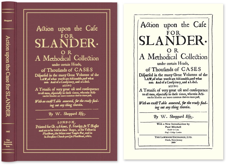 Action Upon the Case for Slander. Or a Methodical Collection. W. Sheppard, Paul Mitchell, New Introduction.