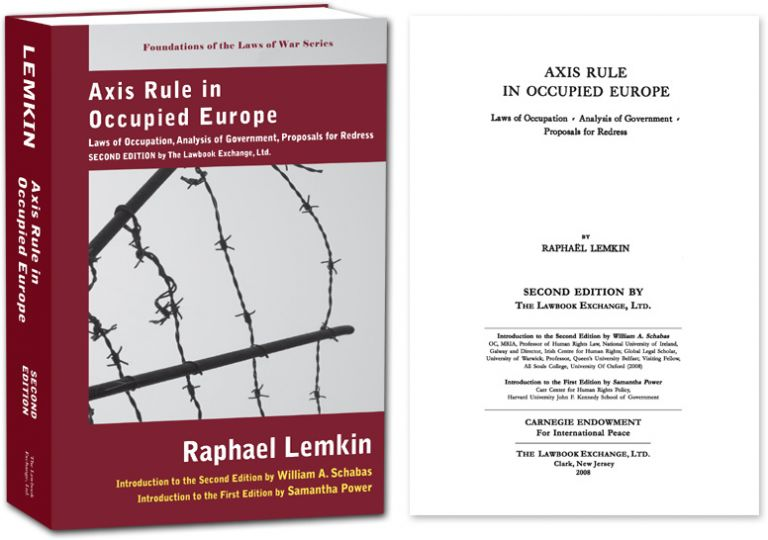 Axis Rule in Occupied Europe, 2nd Ed. - PAPERBACK. Raphael Lemkin, Samatha Power, New Introduction.