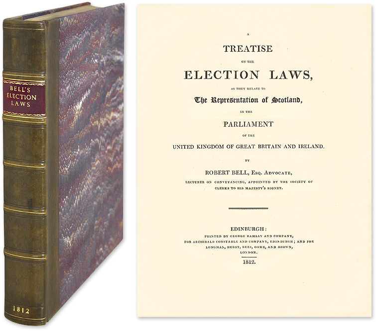 A Treatise on the Election Laws, As They Relate to the Representation. Robert Bell.
