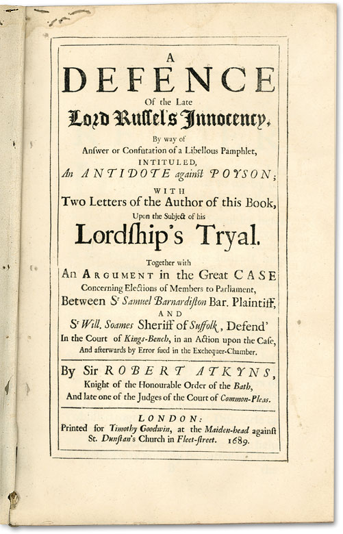 A Defence of the Late Lord Russel's Innocency, By Way of An Answer. Trial, Rye House Plot, Sir Robert Atkyns.