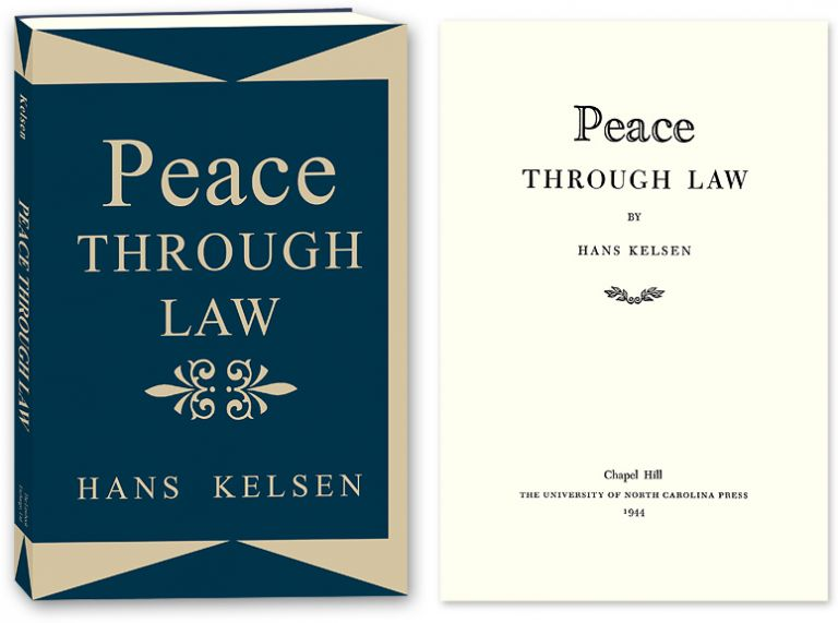 Peace Through Law. Hans Kelsen.