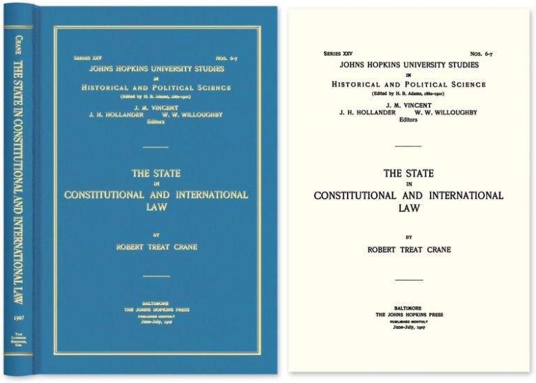 The State in Constitutional and International Law. Robert Treat Crane.