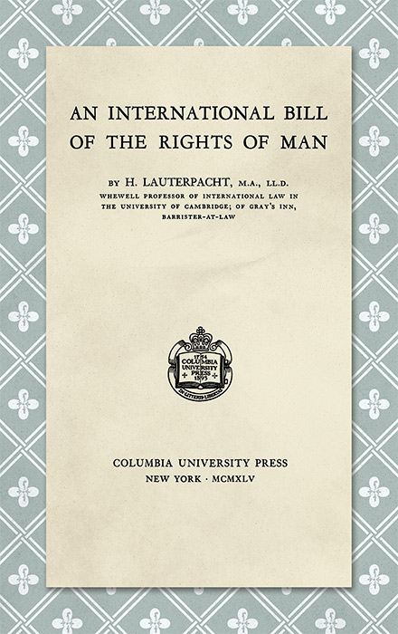 An International Bill of the Rights of Man. H. Lauterpacht.
