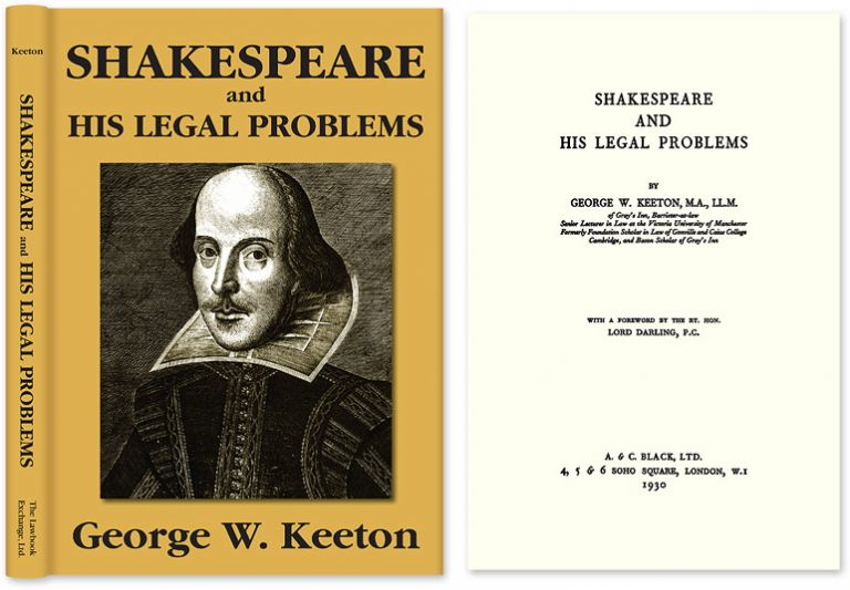 Shakespeare and His Legal Problems. Hardcover w/dustjacket. George Williams Keeton.