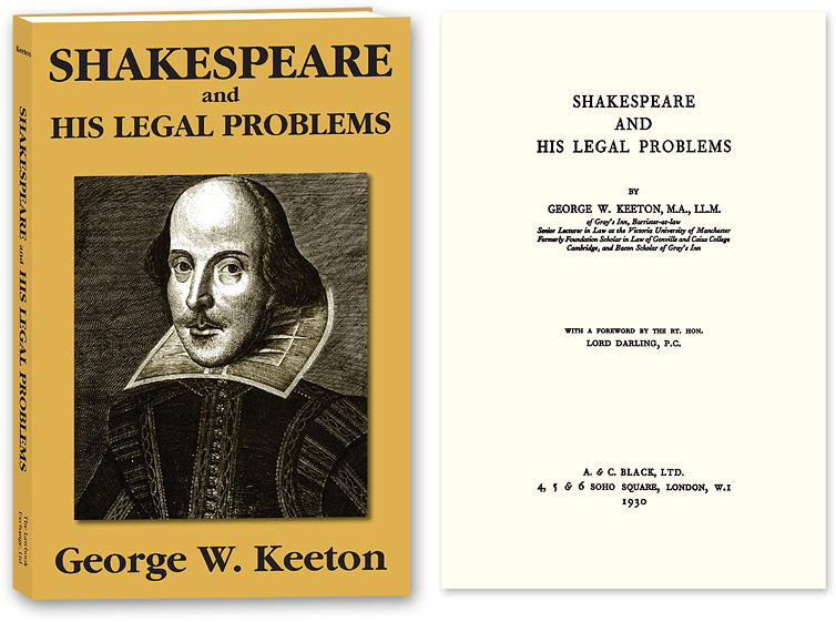 Shakespeare and His Legal Problems. George Williams Keeton.