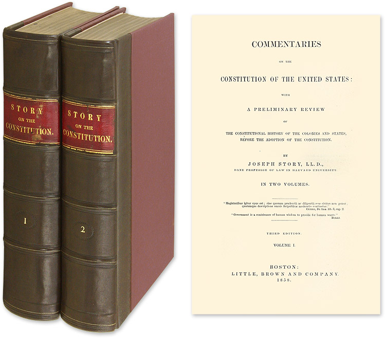 Commentaries on the Constitution of the United States... 3rd ed 2 vols. Joseph Story, E H. Bennett.