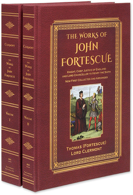 The Works of Sir John Fortescue. 2 Vols. Folio with 17 color illus. Sir John Fortescue.