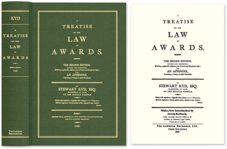 A Treatise on the Law of Awards. The Second Edition, revised and. Stewart Kyd, Derek Roebuck, new intro.