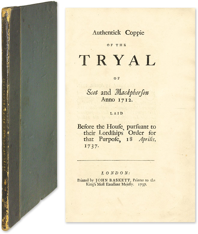 Authentick Coppie of the Tryal of Scot and Mackpherson, Anno 1712. Trial, William Laidly, Defendant.
