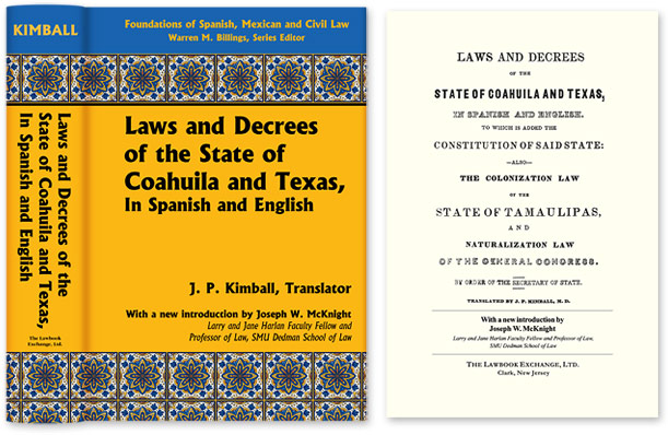 Laws and Decrees of the State of Coahuila and Texas in Spanish and. J. P. Kimball.