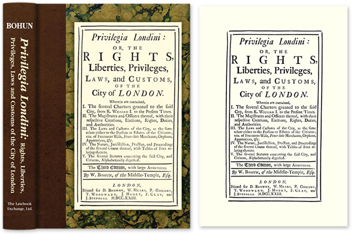 Privilegia Londini: Or, The Rights, Liberties, Privileges, Laws, William Bohun.