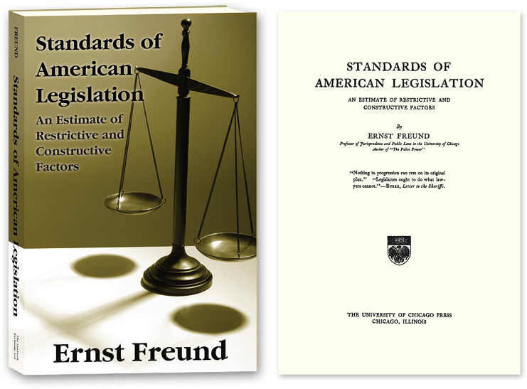 Standards of American Legislation. PAPERBACK. Ernst Freund.