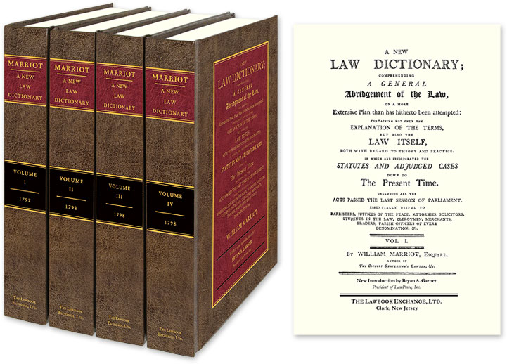 A New Law Dictionary; Comprehending A General Abridgment of the Law. William Marriott.