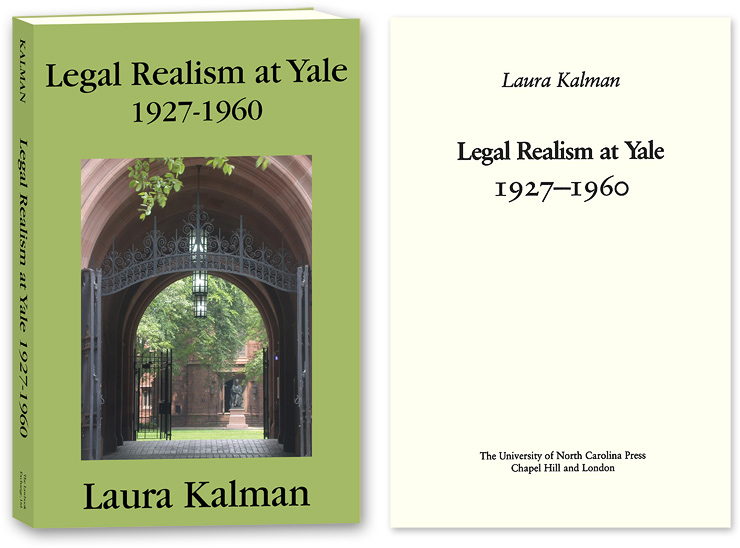 Legal Realism at Yale, 1927-1960. Laura Kalman.