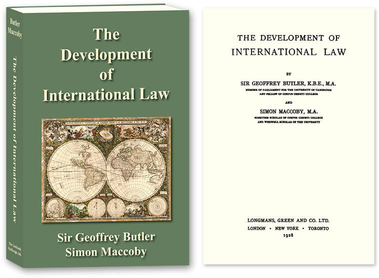 The Development of International Law. PAPERBACK. Sir Geoffrey Butler, Simon Maccoby.
