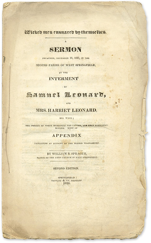 Wicked Men Ensnared by Themselves: A Sermon Preached, December 16. William Buell Sprague.