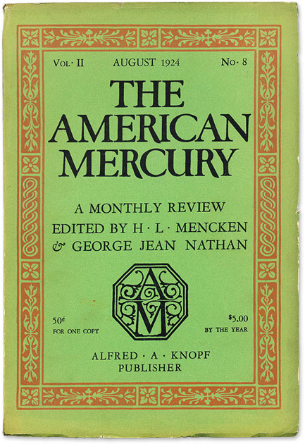 The American Mercury - 3 issues (1925) - Vol. VI, Nos. 21, 23, & 24, Mencken, H. L.  edited by