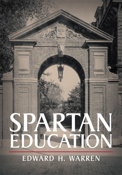 Spartan Education. Edward H. Warren.